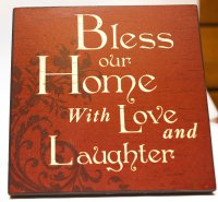 Картина с пожеланием Blеss our Home With Love and Laughter