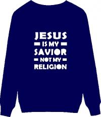 Джемпер. Jesus is my savior Not my religion