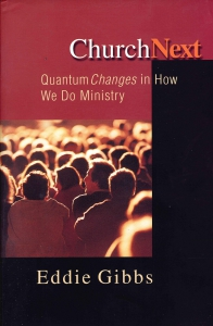 Church Next. Quantum changes in How We Do Ministry