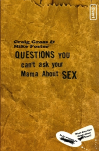 QUESTIONS you can t ask your Mama About SEX