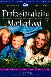 Professionalizing Motherhood (expanded)