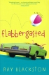 Flabbergasted. A Novel