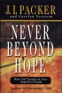 Never Beyond Hope. How God Touches & Uses Imperfect People